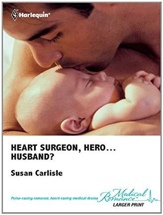 heart surgeon hero husband